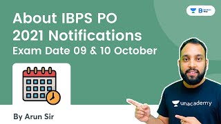 About IBPS PO 2021 Notifications   Exam Date 09 & 10 October   Bankers Way   Arun Singh Rawat