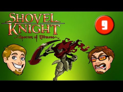 Sexy New Duds | Shovel Knight Specter of Torment | Part 9 |