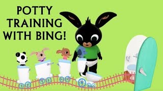 Learn To Potty Train / Bing Toilet Train / Potty training song for kids