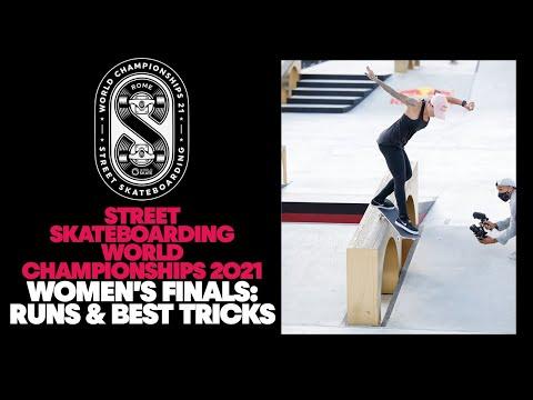 Women's Finals: Runs and Best Tricks | Street Skateboarding World Championships 2021