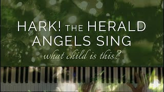 Hark! the Herald Angels Sing/What Child is This? (Piano Solo)