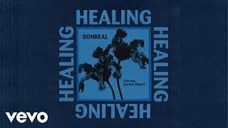SonReal - Healing (Feat. Jessie Reyez)
