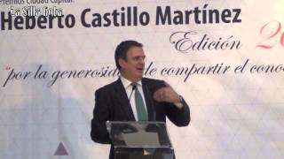 Ebrard entrega Premio Heberto Castillo