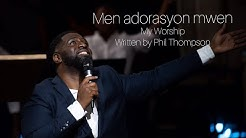 Jean Jean - My Worship by Phil Thompson Creole version with spontaneous worship