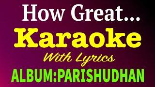 Super Hit Christian Devotional Karaoke with Lyrics Album Parisudhan  | Song How Great
