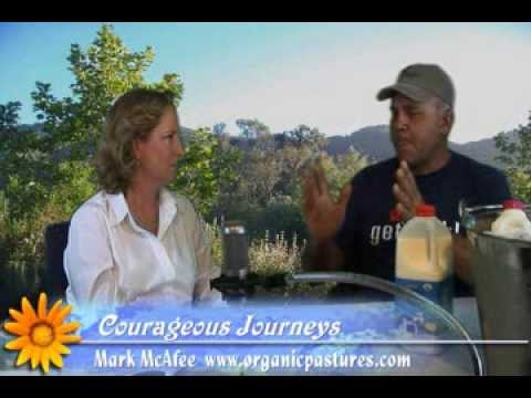 'Courageous Journeys' Food in it's natural form. Benefits Raw Milk & Organic Produce.