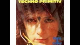 Chris & Cosey: Techno Primitiv- Techno Primitiv (1985)