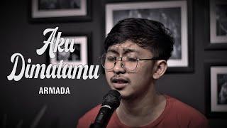 ARMADA - AKU DIMATAMU ( COVER BY OPIK NOLIMIT PROJECT )