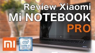 ? Portátil XIAOMI Mi Notebook Pro - Review | JMramirez