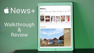 Apple News+   Review & Walkthrough