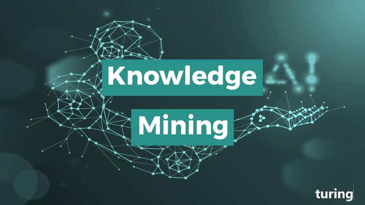 Qué es el Knowledge Mining y por qué supone una ventaja competitiva para tu negocio
