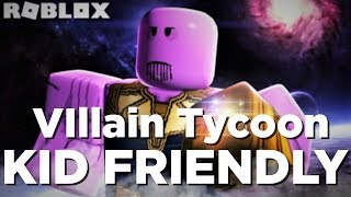 ROBLOX: VILLAIN TYCOON (KID FRIENDLY)