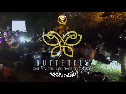 DNT FPV BUTTERFLY Drone Race 13th 2020 Season. FPV 競速賽記錄 穿越機  無人機
