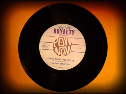 MARVIN BENEFIELD - COME ON A MY HOUSE