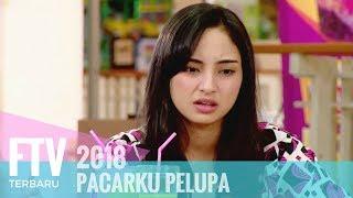 Video FTV Valerie Tifanka & Ferly Putra -  Pacarku Pelupa download MP3, 3GP, MP4, WEBM, AVI, FLV Agustus 2018