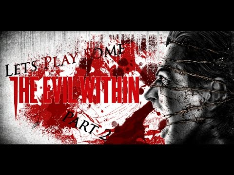THE ZOMBIES ARE HERE!! (Lets Play Evil Within Part 2)