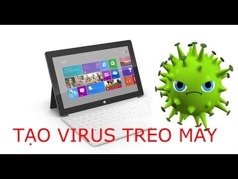 Hướng dẫn tạo Virus treo máy tính – Hư Win 2017