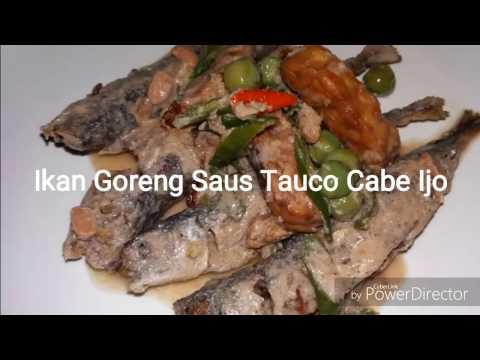 Ikan Goreng Saus Tauco Cabe Ijo