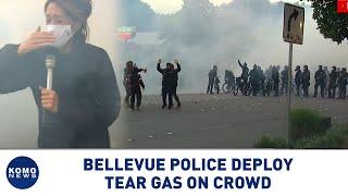 Bellevue police deploy tear gas on crowd