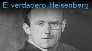El verdadero Heisenberg