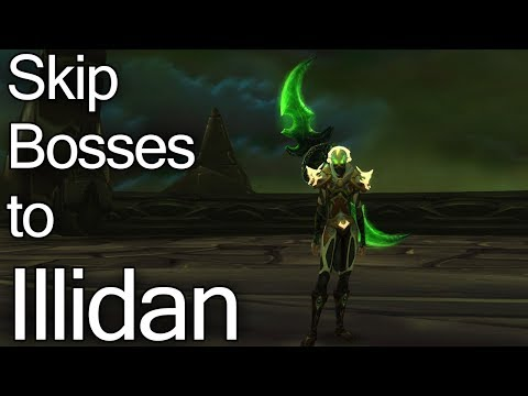 How to Skip Bosses to Illidan in Black Temple with Demon Hunter (World of Warcraft Legion Guide)
