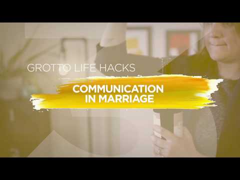 Tips For Effective Communication In Marriage | #GrottoLifeHacks
