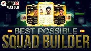 BEST POSSIBLE SPAIN TEAM! w/ LEGEND CARD | FIFA 14 Ultimate Team Squad Builder Next Gen