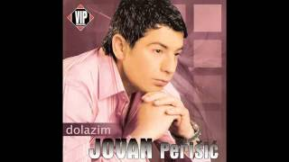 Jovan Perisic  Moje najmilije  (Audio 2007) HD
