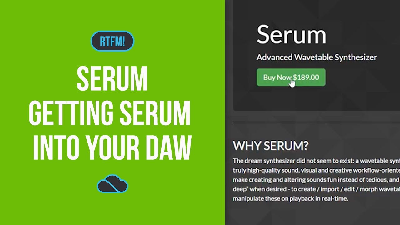 Xfer Records Serum ~ Getting Serum Into Your DAW // RTFM