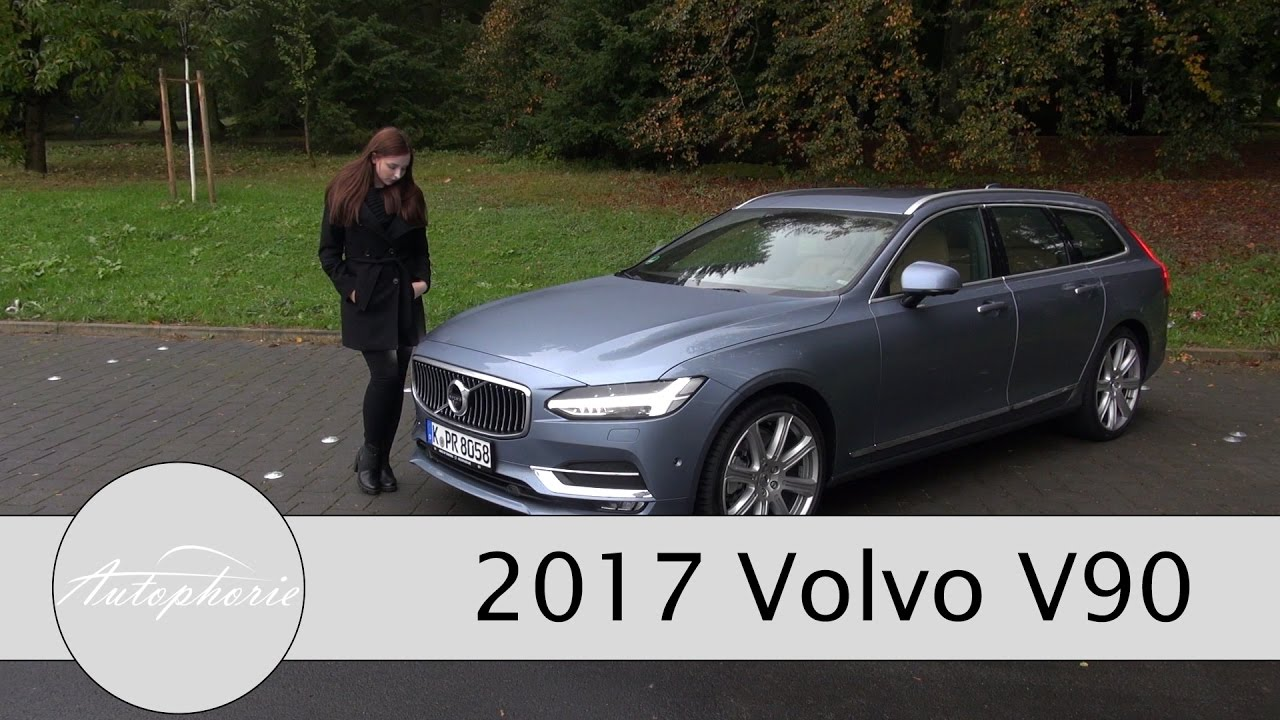 2017 Volvo V90 D5 Awd Test Volvo V90 T5 Test Kombi Review