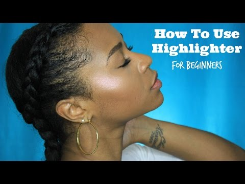 How To Use Highlighter For Beginners