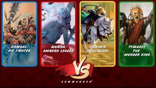 Commander VS S4E4: Kamahl vs Munda vs Tolsimir vs Tymaret