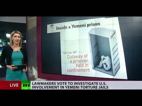 Electrocution & sexual violence: House calls for probe of US involvement in Yemeni torture jails