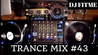 DJ FITME Trance Mix #43 Pioneer PLX-1000 Real vinyls