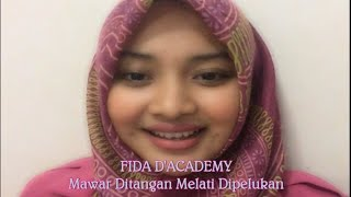 Fida D 39 Academy Mawar Ditangan Melati Dipelukan