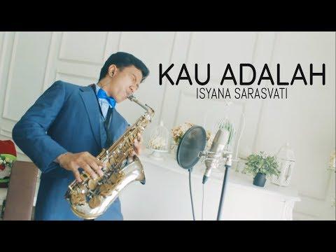 Kau Adalah Isyana Sarasvati  saxophone   Desmond Amos