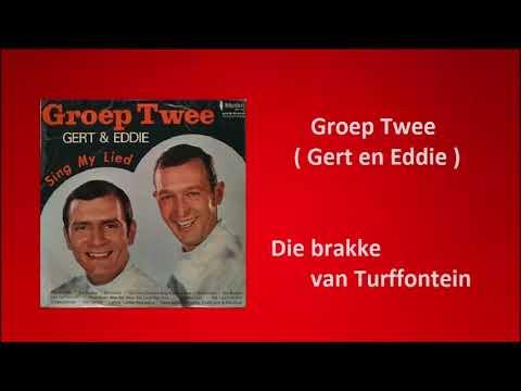 Groep Twee ( Gert en Eddie ) - Die brakke van Turffontein
