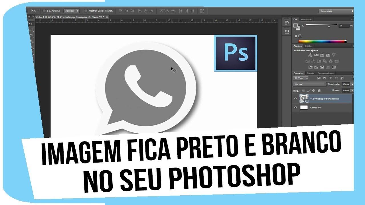 Imagem No Photoshop Fica Em Preto E Branco Como Resolver