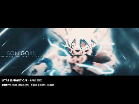 Ultra Instinct Mastered [EPIC OST MIX]