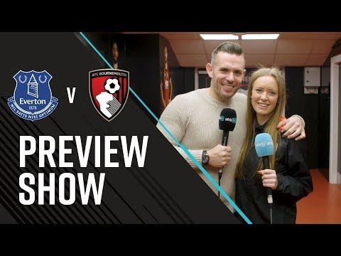 AFCBTV PREVIEW SHOW: Everton (A)