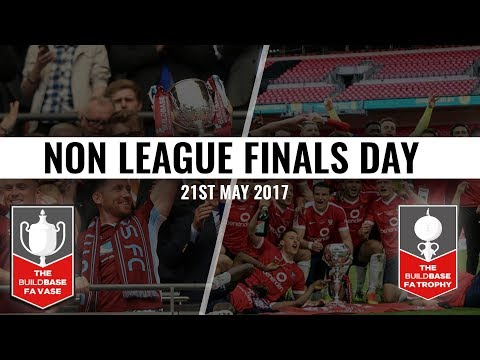 Non League Finals Day 2017
