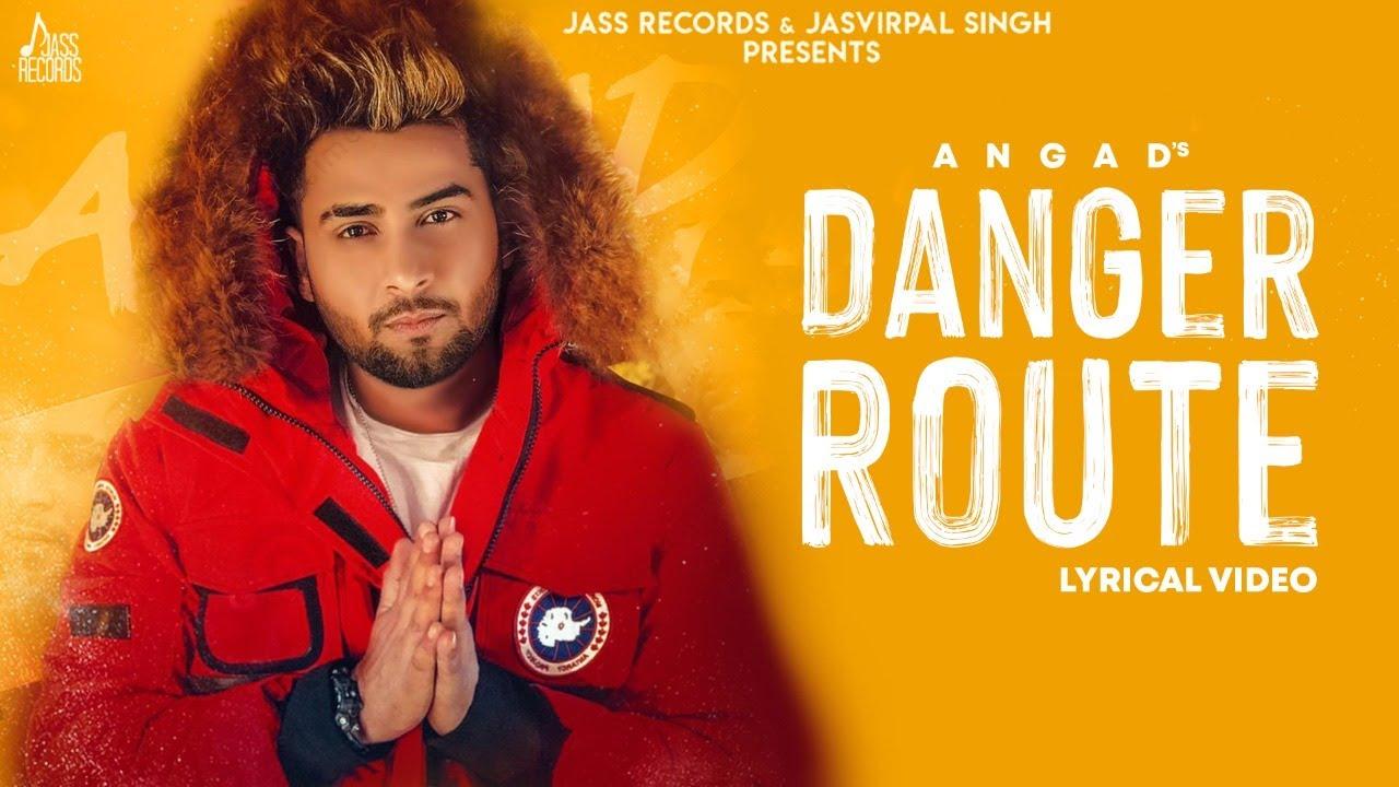 Danger Route | (Lyrical Video) Angad | Avvy Sra | Pejimia |  New Punjabi Songs 2021 | Jass Records