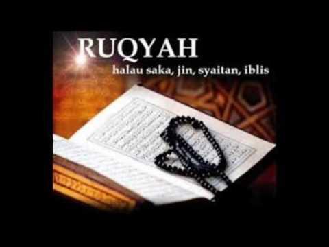 Ruqyah Penghancur Gangguan Jin dan Sihir Santet, Teluh dan Guna Guna Insya ALLAH