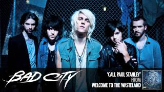 Bad City - Call Paul Stanley [AUDIO]