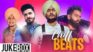 Chill Beats (Video Jukebox) | Tyson Sidhu | Himmat Sandhu | Amar Sehmbi | Parmish Verma