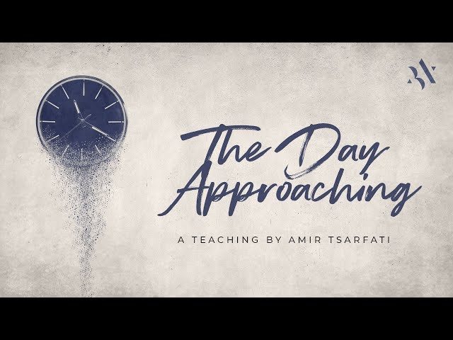 Amir Tsarfati: The Day Approaching