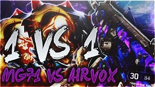1 VS 1 - MG71 VS AIRVOX - BO3 !