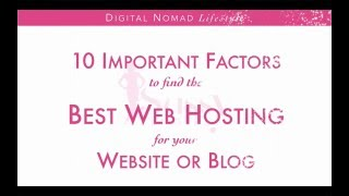 How to find the BEST WEB HOSTING for your Website/Blog - 10 Factors