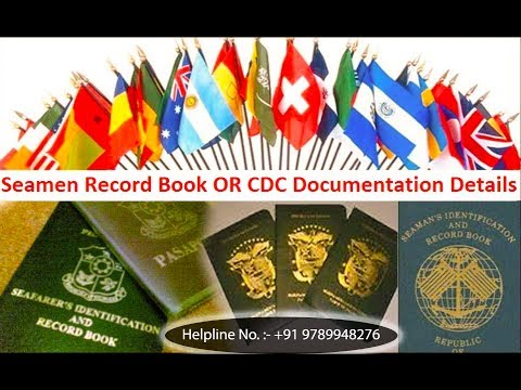 What is CDC { Merchant Navy } ? How to apply for CDC ?