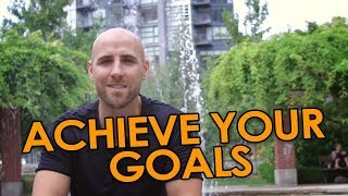 How To Achieve Your Goals (50+ Goals Per Year)